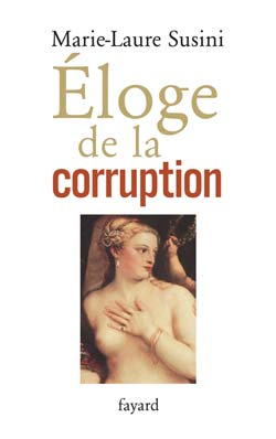 Éloge de la corruption